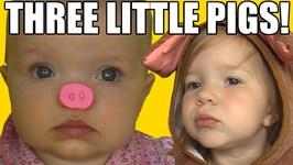 Three Little Pigs Starring Jillian & Addie!