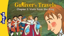 Gulliver's Travels 3 - Visits from the King - Classics - Animated Stories