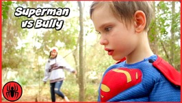 SUPERMAN VS BULLY Girls Vs Boys Toys W Cleaning Lady's Dream In Real Life Hope And Noah Superhero Kids