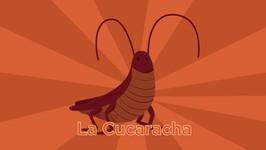 La Cucaracha - Canciones Infantiles