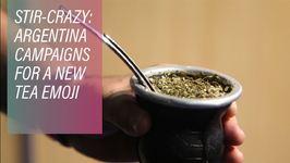 Stir-Crazy - Argentina Campaigns For A New Tea Emoji