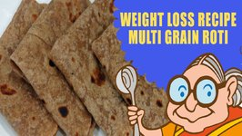 Lose Weight Naturally - Weight Loss Recipes - Multi Grain Mixed Veg Roti - Vegetarian Diet Plan