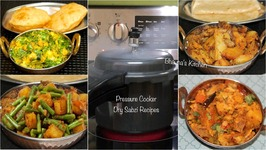 Quick Dry Sabzis in Pressure Cooker Tips Tricks / Dry Sabji