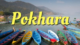Pokhara City Guide - Nepal Travel Video