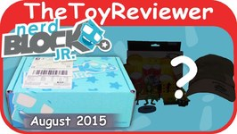 August 2015 Nerd Block Jr. Boy's Toy Subscription Box Unboxing Review
