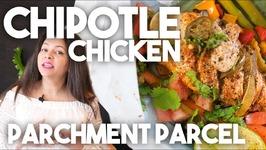 Chipotle Chicken Parchment Parcel - En Papilotte