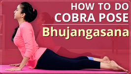 How To Do Cobra Pose Step By Step Bhujangasana - Yoga For Beginners
