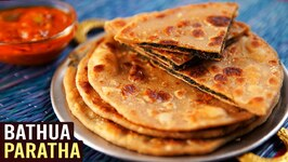 Bathua Paratha - Mother's Recipe - How To Make Paratha North Indian Paratha Breakfast Recipe