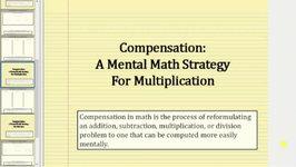 Mental Math - Multiplication Using Compensation