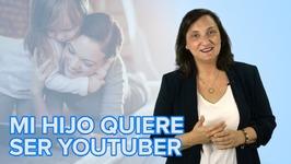 Qué hacer si un niño quiere ser Youtuber. Consejos para padres