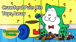 Crawford Puts His Toys Away - Kids Video - Cat Cartoon