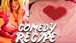 Valentines Day Recipe Red Velvet Cake / Comedy Real Recipe