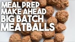 Meal Prep - Freeze Ahead MEATBALLS
