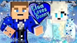 Minecraft - Little Donny Adventures - ELSA LOVES PRINCE DONNY