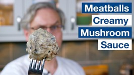 Meatballs In A Creamy Mushroom Sauce
