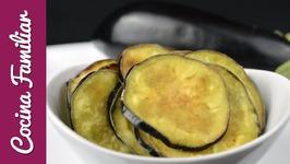 Como hacer chips crujientes de berenjena y como quitarle el sabor amargo