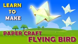 Paper Flying Bird - Learn To Make Origami Flapping Bird - Paper craft Bird