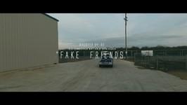 Fake Friends Teaser - Haji Springer Feat The PropheC