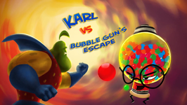 Karl vs Bubble Guns Escape - C67