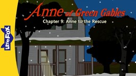 Anne of Green Gables 9 - Anne to the Rescue - Classics - Animated Stories