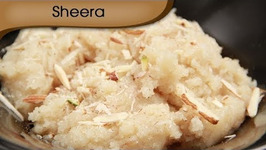 Sheera / Rava Sheera Recipe / Sooji Ka Halwa / Suji Halwa / Indian Dessert Recipe By Ruchi Bharani