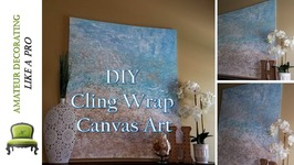 DIY Painting A Canvas With Cling Wrap  Open Canvas Art Collab