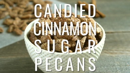 Candied Cinnamon Sugar Pecans
