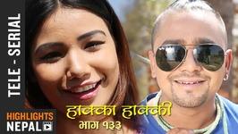 Hakka Hakki - Episode 133 - 26th February 2018 Ft. Daman Rupakheti, Ram Thapa