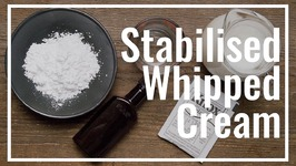 Stabilised Whipped Cream - Homemade Cool Whip