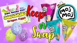 Keep or Swap Would you rather game - Dragon Egg Bath Bomb vs Moj Moj Squishies  EP 5