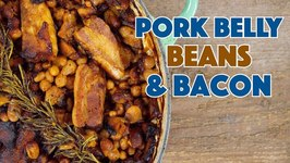 Pork Belly Beans And Bacon