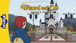 Wizard and Cat 5 - The Palace - Fantasy - Animated Stories for Kids