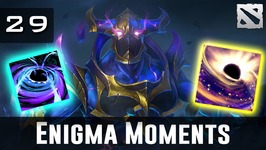 Dota 2 Enigma Moments Ep. 29