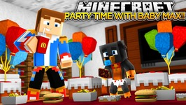 IT'S PARTY TIME w/ BABY MAX!! - Minecraft - Little Donny Adventures