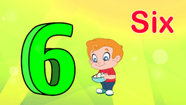 Number Six - Learning Numbers for Kids