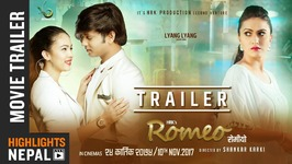 ROMEO - New Nepali Movie Trailer 2017 Feat. Hassan Raza Khan, Nisha Adhikari, Oshima Banu 4K