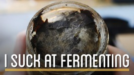 Fermenting Failures  How to Make Everything