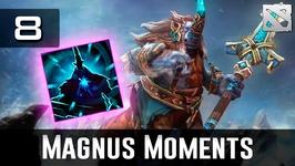 Dota 2 Magnus Moments Ep. 8