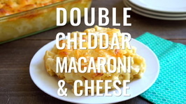 Double Cheddar Mac And Cheese