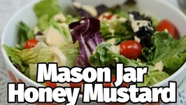 Mason Jar Honey Mustard