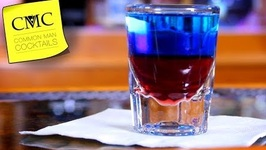 How To Make The Red, White And Blue Shot -The 4th Of July -Independence Day Cocktails