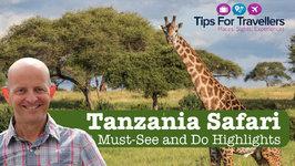 Tanzania Wildlife Safari Highlights - Serengeti, Ngorongoro, Tarangire and Maasai Village