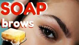 Soap Brows - Fill In Brows Using Soap