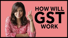 How Will GST Work