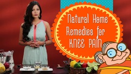 Home Remedies For Knee Pain - 5 Simple Ways To Get Rid Of Joint Pain, Knee Pain and Arthritis