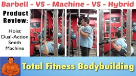 Best of Free-Weights Vs Machines - Review Of Hoist Dual Action Smith Machine