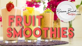 Healthy Fresh Fruit Smoothie Recipes -Strawberry - Banana And More