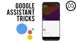 Google Assistant Tricks You Need To Try