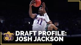 NBA Draft Profile - Josh Jackson - Kansas, SF