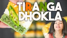 Tiranga Dhokla - Tri Color Savoury Semolina Cake - India Independence Day